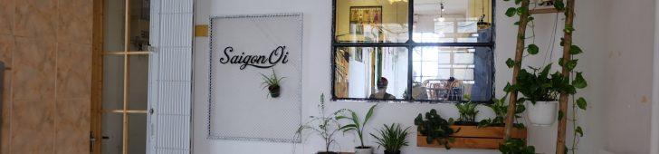 サイゴン・オイ・カフェ(Saigon Ơi café)