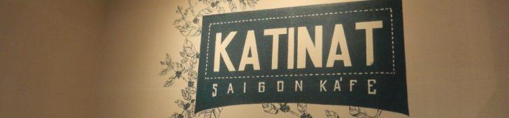 カティナット・サイゴン・カフェ(Katinat Saigon Kafe)